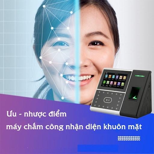 Ưu nhược điểm của máy chấm công nhận diện khuôn mặt